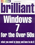 Brilliant Windows 7 for the Over 50s, Joli Ballew, 0273729152