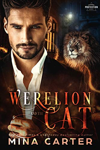 The Werelion And The Cat (Paranormal Protection Agency Book 11) by [Carter, Mina]