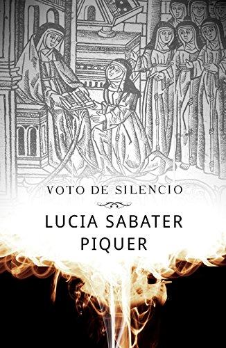 Voto de silencio de Lucía Sabater Piquer