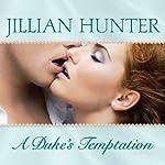 A Duke's Temptation: Bridal Pleasures, Book 1 | Jillian Hunter
