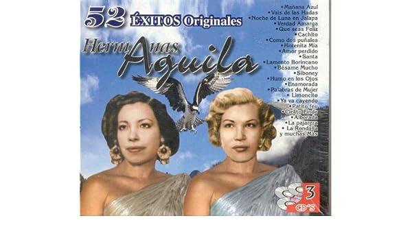 LAS HERMANAS AGUILA - 52 EXITOS DE LAS HERMANAS AGUILA - Amazon.com Music