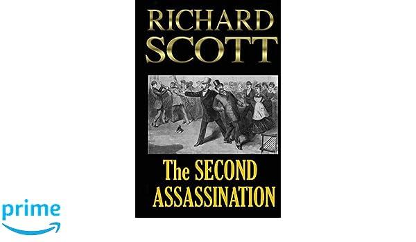 The Second Assassination: Amazon.es: Richard Scott: Libros en idiomas extranjeros