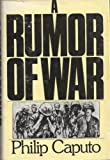 A Rumor of War, Caputo, Philip, 003017631X