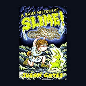 A Brief History of Slime Audiobook