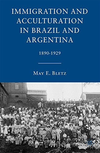 Download Immigration and Acculturation in Brazil and Argentina: 1890-1929 Pdf