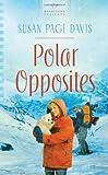Polar Opposites, Susan Page Davis, 1602607788
