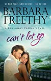 img - for Can't Let Go (Callaway Cousins #5) (Callaways Book 13) book / textbook / text book