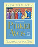 img - for Pirkei Avos: Teachings for Our Times : Birnbaum Edition book / textbook / text book