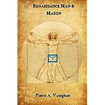 Renaissance Man and Mason