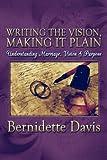 Writing the Vision, Making It Plain, Bernidette Davis, 1604741929