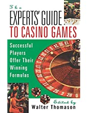 The Expert's Guide To Casino Games: Expert Gamblers Offer Their Winning Formulas