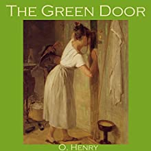 The Green Door Audiobook by O. Henry Narrated by Cathy Dobson