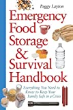 img - for Emergency Food Storage & Survival Handbook: Everything You Need to Know to Keep Your Family Safe in a Crisis book / textbook / text book