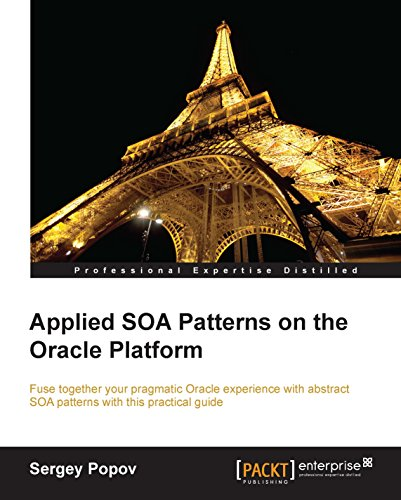 Applied SOA Patterns on the Oracle Platform Pdf