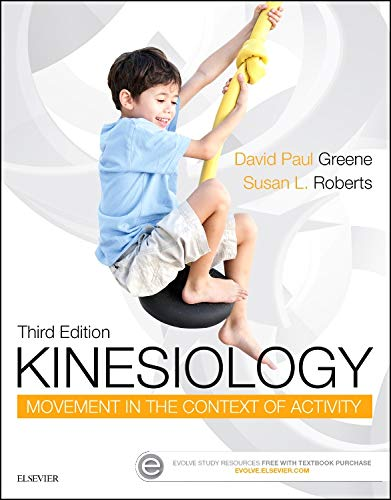 Kinesiology Movement In The Context Of Activity 3Ed (Pb 2017)