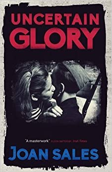 Book Uncertain Glory by Joan Sales (2016-06-16)