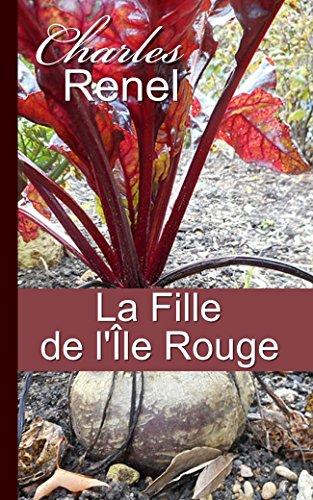 La Fille de l'Île Rouge - Roman d'amours malgaches (French Edition)