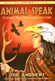 img - for Animal-Speak: The Spiritual & Magical Powers of Creatures Great & Small book / textbook / text book