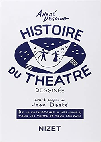 """Résultat de recherche d'images pour """"andré degaine histoire du théâtre dessinée"""""""