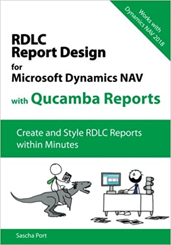 Amazon com: Microsoft Dynamics NAV RDLC Reporting With Qucamba