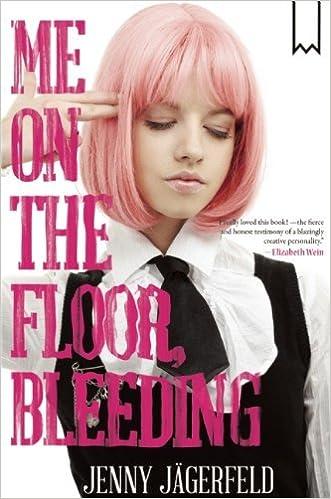 Book Me on the Floor, Bleeding by Jenny J??gerfeld (2014-07-15)