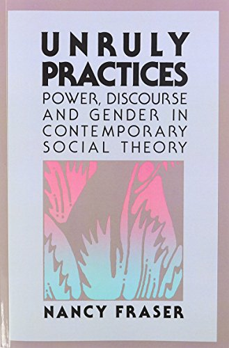 Unruly Practices:Power,Discourse...