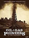 Oil and Gas Pioneers