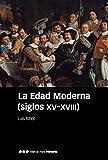 La Edad Moderna (siglos XV-XVIII) (Manuales)