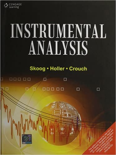 Instrumental Analysis: Douglas A. Skoog, F. James Holler, Stanley ...