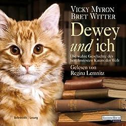 Dewey und ich. Die wahre Geschichte des berühmtesten Katers der Welt
