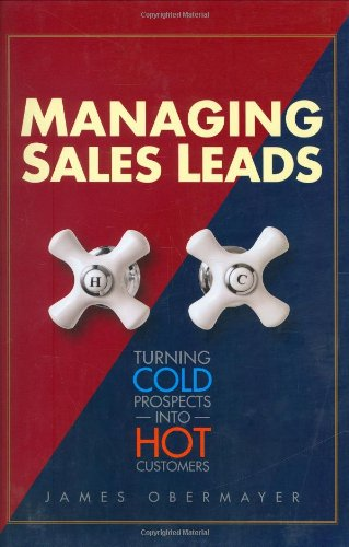 Sales leads are what successful marketing is all about. That's where the money is. This book shows how to get the most out of this crucial corporate investment. Good, qualified leads make sales forces more efficient, more effective, and - bottom line...
