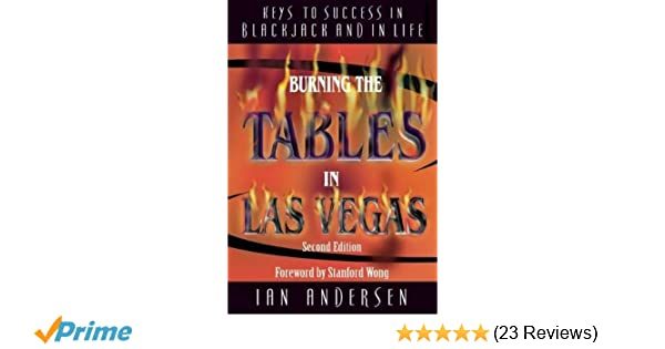 Burning the Tables in Las Vegas: Keys to Success in