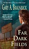 Far Dark Fields, Gary A. Braunbeck, 0843961902