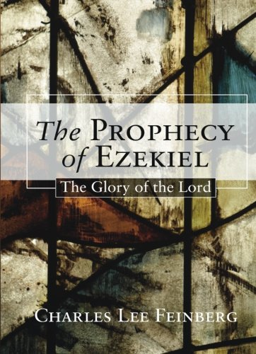 Download The Prophecy of Ezekiel: The Glory of the Lord pdf epub