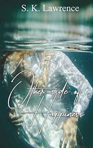Other side of Happiness by [Lawrence, S.K]