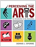 Perceiving the Arts 11th Edition