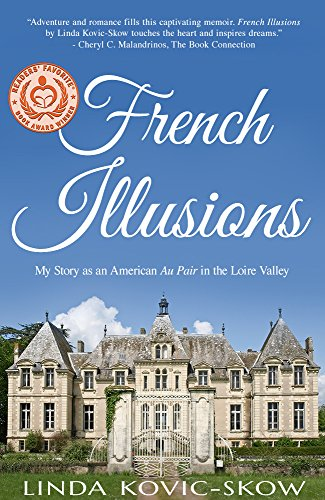 My Story as an American Au Pair in the Loire Valley (French Illusions Book 1) cover