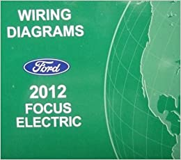 2012 ford focus wiring diagram 2012 ford focus electric wiring diagram manual original ford 2012 ford focus horn wiring diagram 2012 ford focus electric wiring diagram