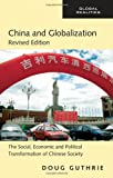 China and Globalization, Doug Guthrie, 0415990408
