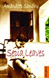 Sepia Leaves, Sandhu, Amandeep, 8183860079
