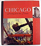 Chicago : Rising from the Prairie, Cahan, Richard, 1886483469