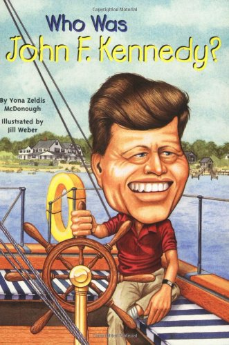 Who Was John F. Kennedy?: Who Was...? - Book  of the Who Was/Is...?