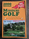 Preferred Player s Guide To Missouri Golf (2000 Annual)