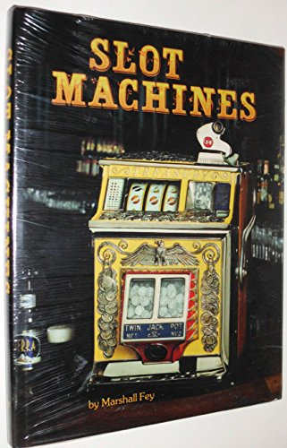 Slot Machines: An Illustrated History of America's Most Popular Coin-Operated Gaming Device