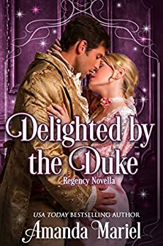 Delighted by the Duke (Fabled Love Book 4) by [Mariel, Amanda]