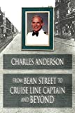 From Bean Street to Cruise Line Captain and Beyond