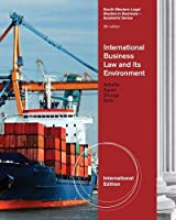 International Business Law and Its Environment. Richard Schaffer, Beverley Earle, Filiberto Agusti 0538480750 Book Cover