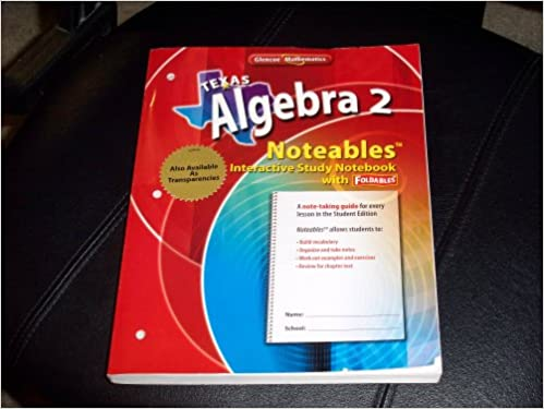 Texas Algebra 2 Noteables Interactive Study Notebook with