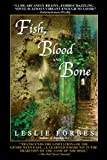 Fish, Blood and Bone, Leslie Forbes, 0553381636