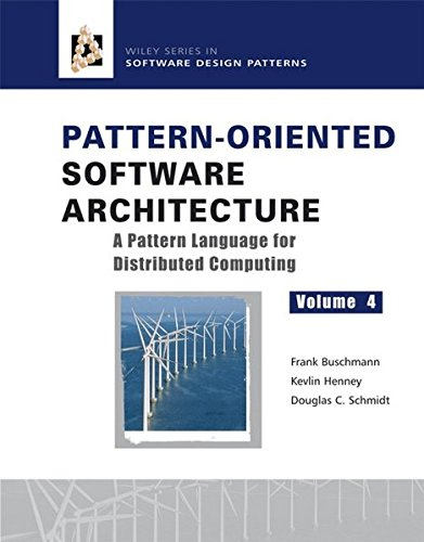 Premier Pattern - Pattern-Oriented Software Architecture Volume 4: A Pattern Language for Distributed Computing